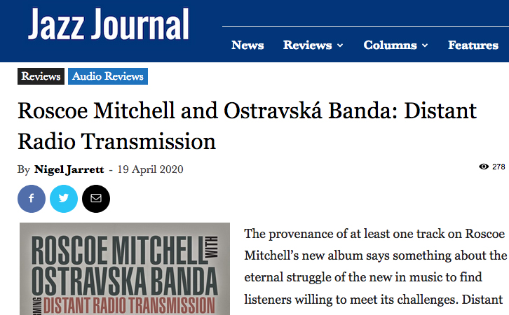A photo of the Jazz Journal review of Roscoe Mitchell w Ostravská Banda: Distant Radio Transmission