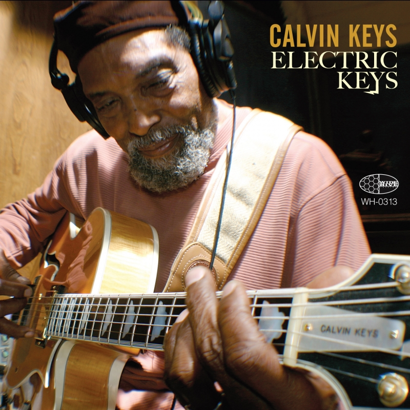 A photo of the cover of the Wide Hive Release, Calvin Keys - Electric Keys.