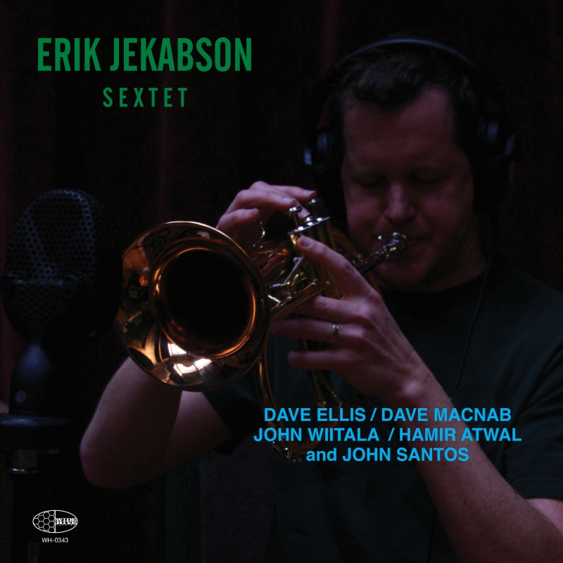 "The cover of ""Sextet"" with Erik Jekabson Playing a Trumpet"