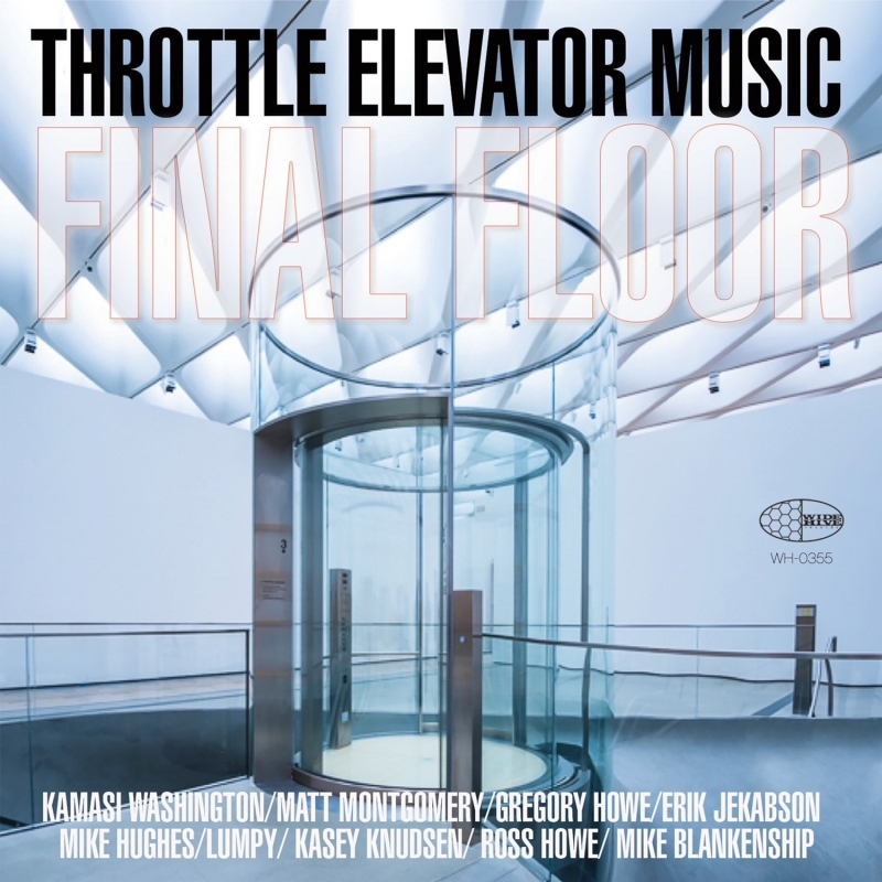 "A picture of the cover of ""Final Floor"" by Throttle Elevator Music Featuring Kamasi Washington"