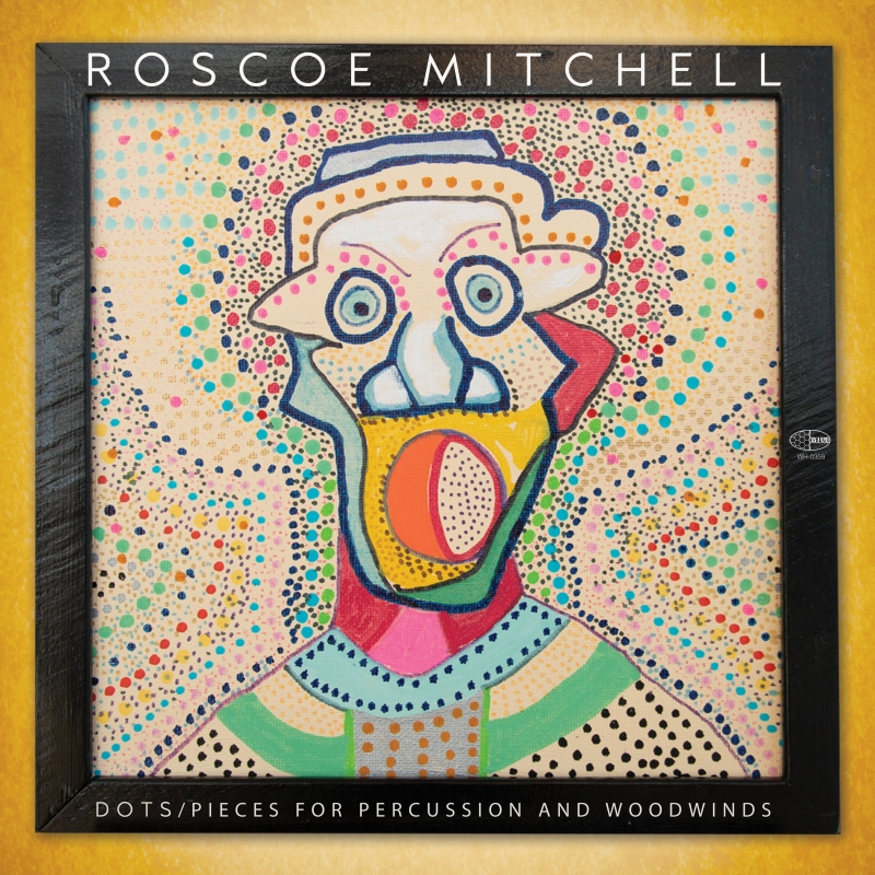 A picture of the cover of Roscoe Mitchell's DOTS