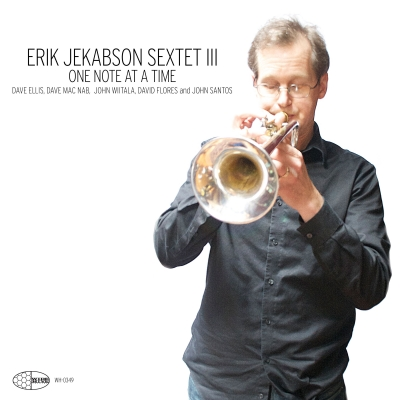 "Erik Jekabson playing the trumpet on the cover of ""Sextet III - One Note at a time"""