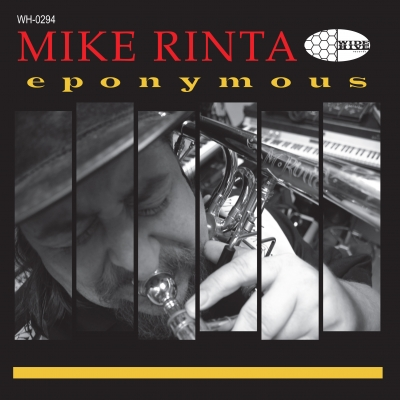 A photo of the cover of the Wide HIve release, Mike Rinta, Eponymous.