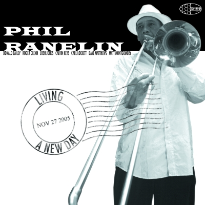 The cover of the Wide Hive release, Living in a New Day, by Phil Ranelin, which shows Phil holding a trombone with the title of the album like a postmark on a letter.