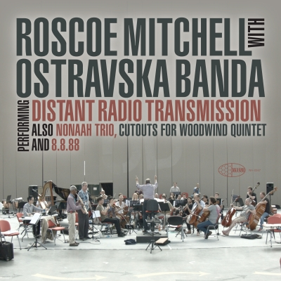 The cover of Roscoe Mitchell with Ostravska Banda: Distant Radio Transmission